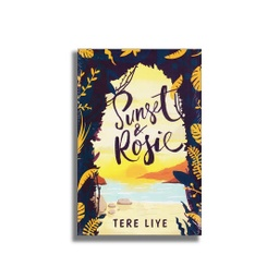 Tere Liye : Sunset & Rosie